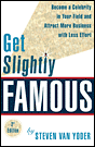 Get Slightly Famous - Second Edition