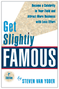 Get Slightly Famous - The Book - Second Edition